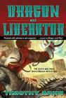 Dragon and Liberator: The Sixth Dragonback Adventure Cover Image
