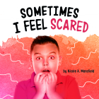 Sometimes I Feel Scared Cover Image