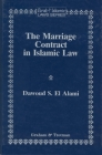 The Marriage Contract in Islamic Law: In the Shari'ah and Personal Status Laws of Egypt and Morocco (Arab & Islamic Laws #6) Cover Image