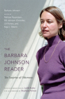 The Barbara Johnson Reader: The Surprise of Otherness (John Hope Franklin Center Book) Cover Image