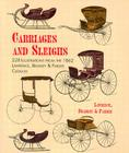 Carriages and Sleighs: 228 Illustrations from the 1862 Lawrence, Bradley & Pardee Catalog (Dover Transportation) Cover Image