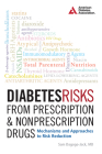 Diabetes Risks from Prescription and Nonprescription Drugs: Mechanisms and Approaches to Risk Reduction Cover Image