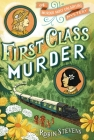 First Class Murder (A Murder Most Unladylike Mystery) Cover Image