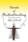 Threads of Understanding: The Journey Home Cover Image