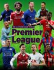 The Ultimate Guide to the Premier League Cover Image