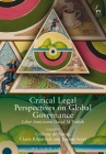Critical Legal Perspectives on Global Governance: Liber Amicorum David M Trubek Cover Image