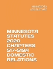 Minnesota Statutes 2020 Chapters 517-519a Domestic Relations Cover Image