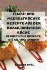 Fisch-Und Meeresfrüchte Rezepte Aus Der Brasilianischen Küche Cover Image