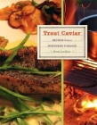 Trout Caviar: Recipes from a Northern Forager Cover Image
