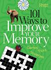 101 Ways to Improve Your Memory: Games, Tricks, and Strategies Cover Image