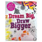 Dream Big, Draw Bigger Cover Image