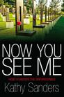 Now You See Me: How I Forgave the Unforgivable Cover Image