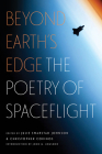 Beyond Earth's Edge: The Poetry of Spaceflight Cover Image