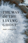The Way of the Living Ghost Cover Image
