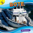 Bote: Boat (Transportation and Me!) Cover Image