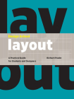 Design School: Layout: A Practical Guide for Students and Designers Cover Image