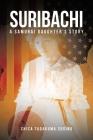 Suribachi: A Samurai Daughter's Story Cover Image