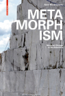 Metamorphism: Material Change in Architecture Cover Image