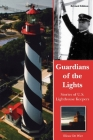 Guardians of the Lights: Stories of U.S. Lighthouse Keepers Cover Image