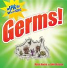Germs!: An Epic Tale on a Tiny Scale! Cover Image