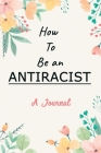 A Journal For How To Be an Antiracist Cover Image