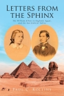 Letters from the Sphinx: The William Allens in England, Egypt, and the San Gabriel Valley Cover Image