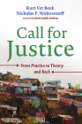 Call for Justice: From Practice to Theory and Back Cover Image