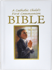 Catholic Child's First Communion Gift Bible-NAB-Boy (Regina Press) Cover Image