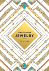 How to Wear Jewelry: 55 Styles Cover Image