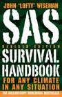 SAS Survival Handbook: For Any Climate, in Any Situation Cover Image