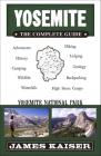Yosemite: The Complete Guide: Yosemite National Park Cover Image