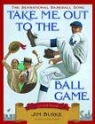 Take Me Out to the Ballgame Cover Image