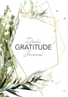 Daily Gratitude Journal: (Green Leaves with Callout) A 52-Week Guide to Becoming Grateful Cover Image