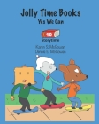 Jolly Time Books: Yes We Can (Storytime #10) Cover Image