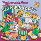 The Berenstain Bears and the Slumber Party (First Time Books(R)) Cover Image