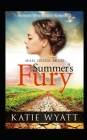 Mail Order Bride: Summer's Fury: Inspirational Historical Western Cover Image