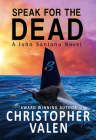 Speak for the Dead: A John Santana Novel Cover Image