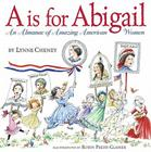 A is for Abigail: An Almanac of Amazing American Women Cover Image