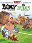 Asterix in Britain (Asterix (Orion Paperback)) Cover Image