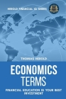 Economics Terms - Financial Education Is Your Best Investment Cover Image