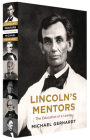 Lincoln's Mentors: The Education of a Leader Cover Image