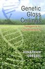 Genetic Glass Ceilings: Transgenics for Crop Biodiversity Cover Image