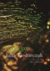 Oxygen: Selected Poems by Julia Fiedorczuk Cover Image