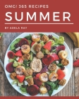 OMG! 365 Summer Recipes: I Love Summer Cookbook! Cover Image