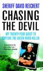 Chasing the Devil: My Twenty-Year Quest to Capture the Green River Killer Cover Image