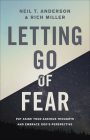 Letting Go of Fear: Put Aside Your Anxious Thoughts and Embrace God's Perspective Cover Image