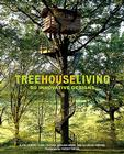 Treehouse Living: 50 Innovative Designs Cover Image