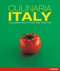 Culinaria Italy: A Celebration of Food and Tradition Cover Image