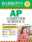 Barron's AP Computer Science A, 8th Edition: With Bonus Online Tests Cover Image