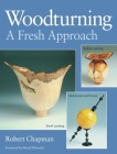 Woodturning a Fresh Approach Cover Image